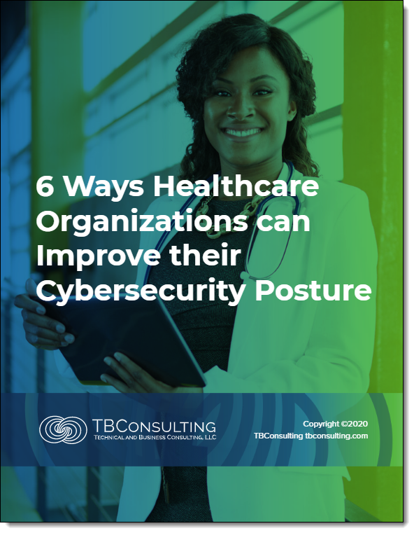 TBC Ways for Healtcare orgs to improve cybersecurity